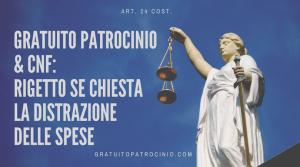 GRATUITO PATROCINIO E DISTRAZIONE SPESE