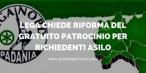 LEGA NORD E GRATUITO PATROCINIO